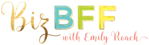 Biz BFF business coaching and strategy with Emily Roach