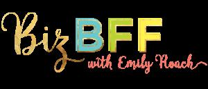 Biz BFF with Emily Roach logo
