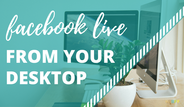 create facebook live broadcasts from your desktop with this tutorial from biz bff