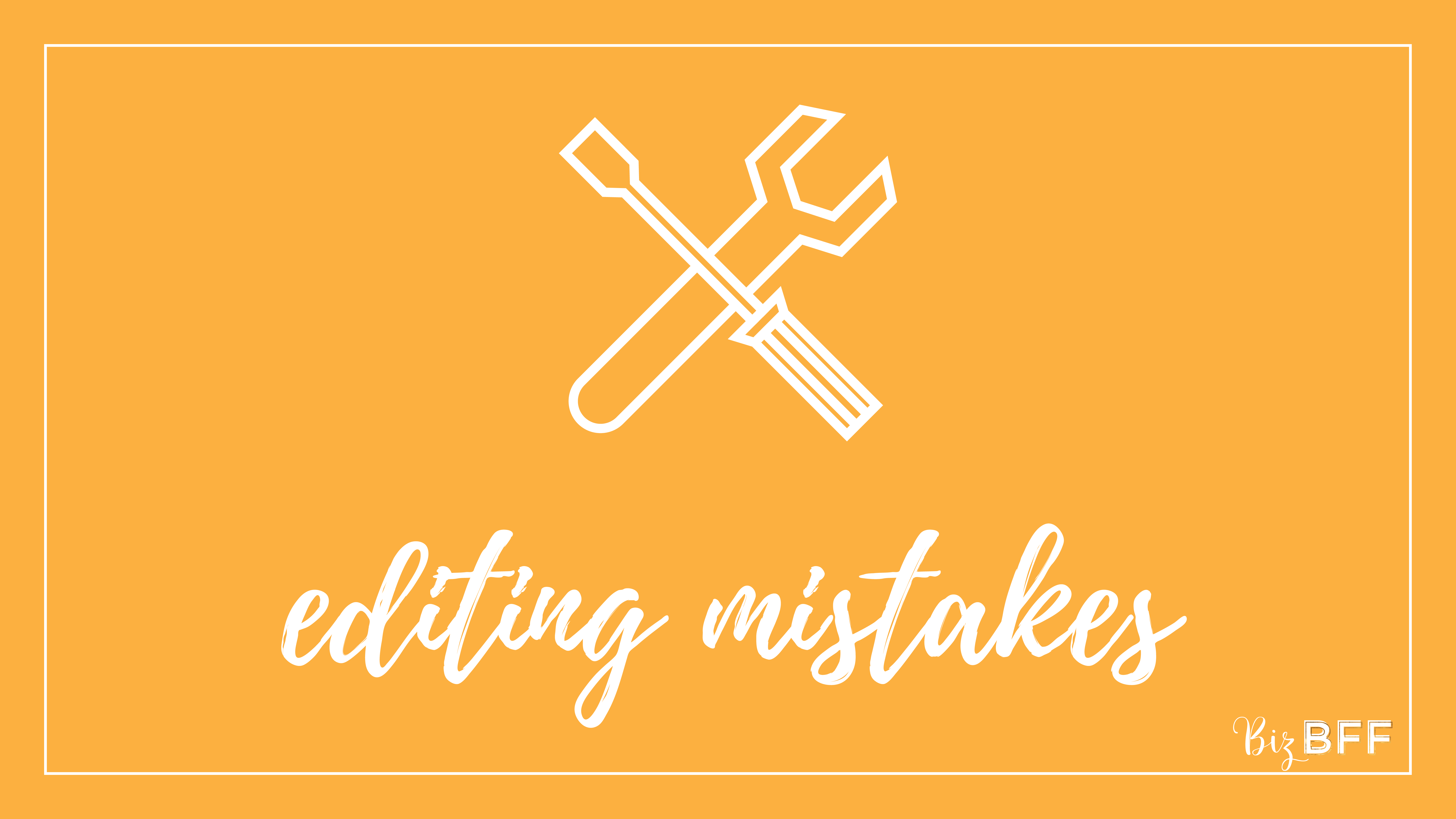 Editing Mistakes