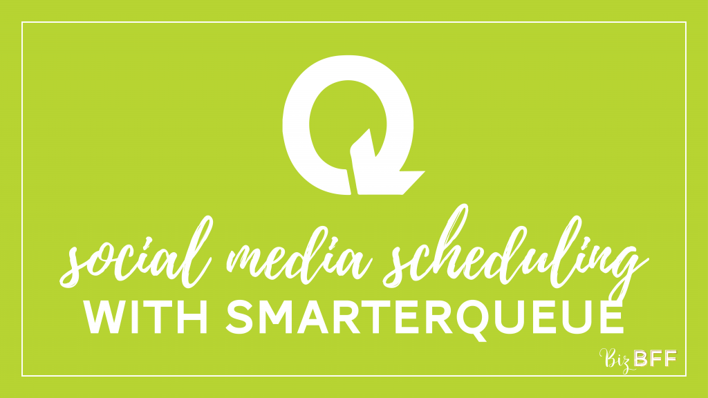 Social Media Scheduling with SmarterQueue Course by Biz BFF